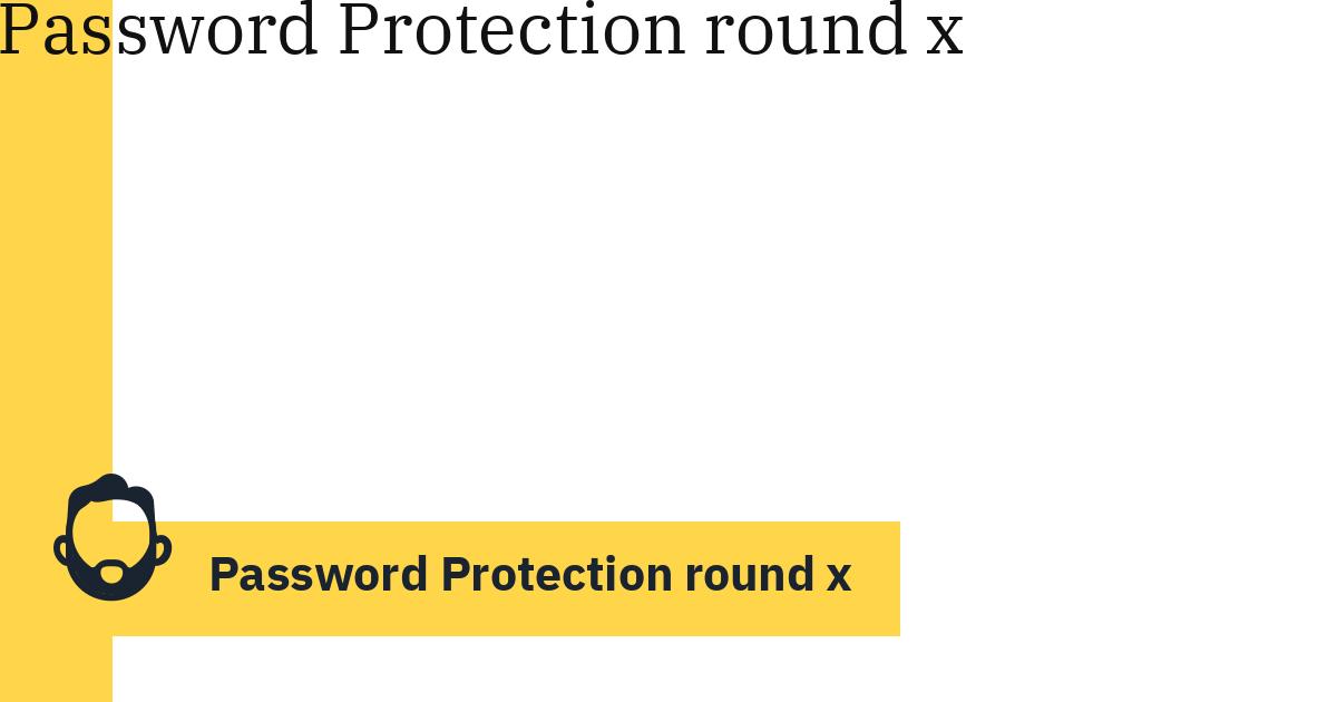 Password Protection round x
