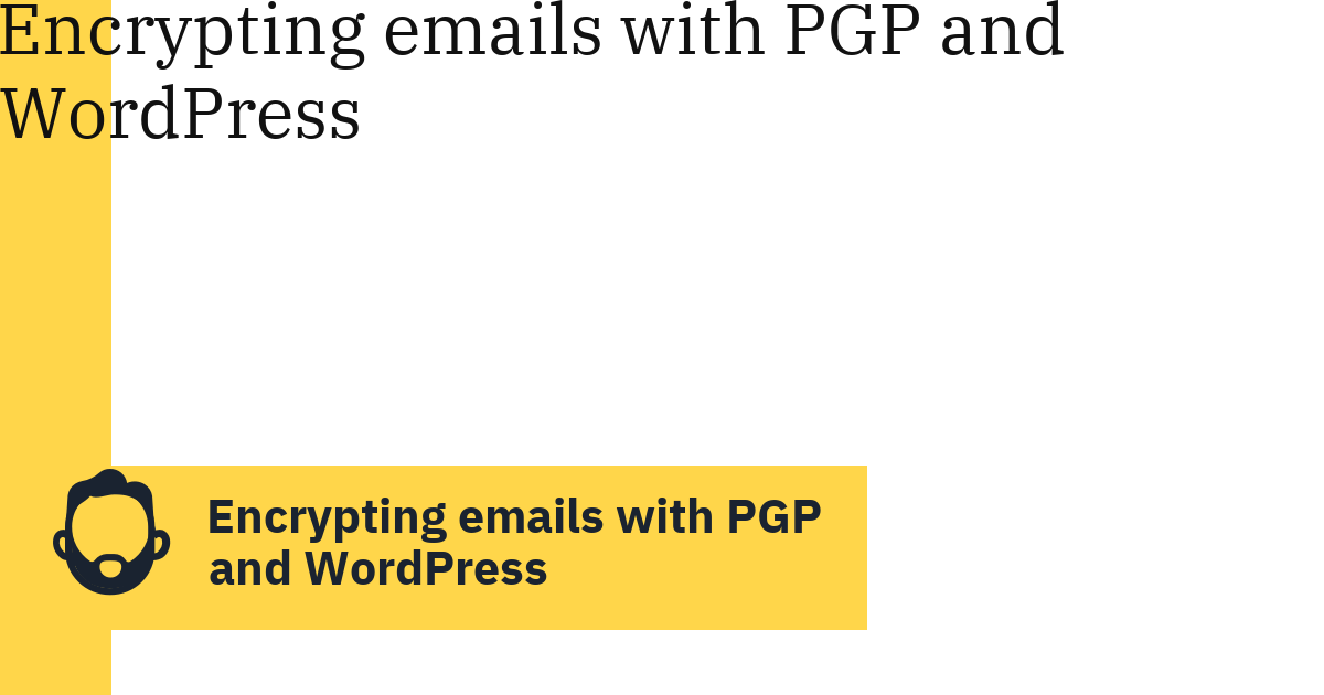 Encrypting emails with PGP and WordPress