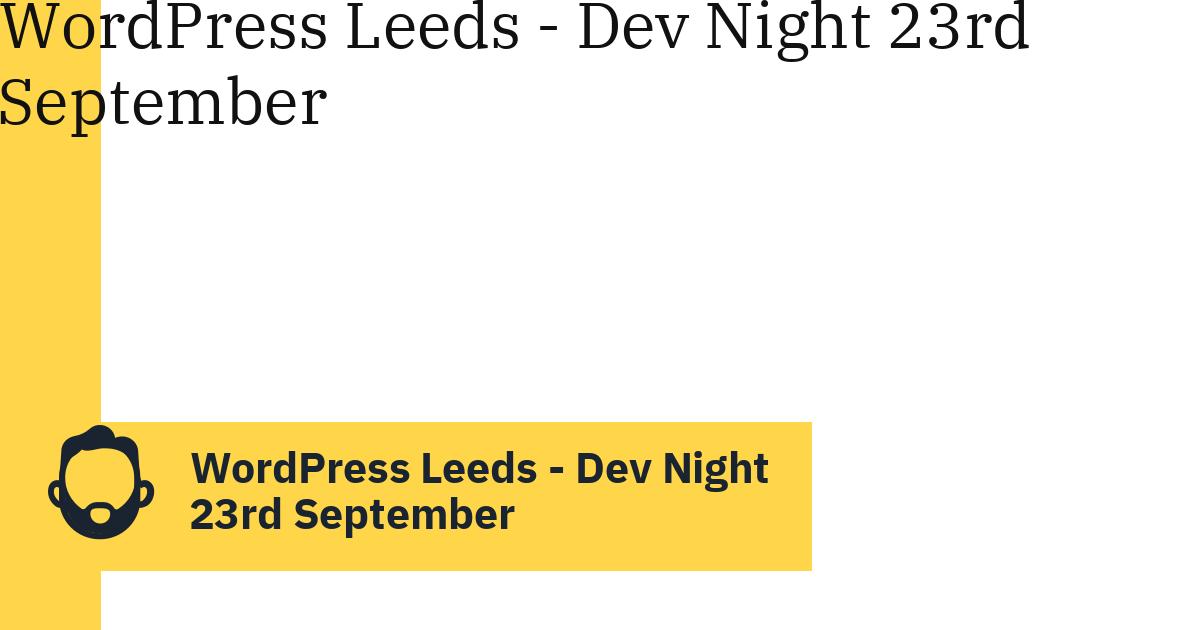 WordPress Leeds – Dev Night 23rd September