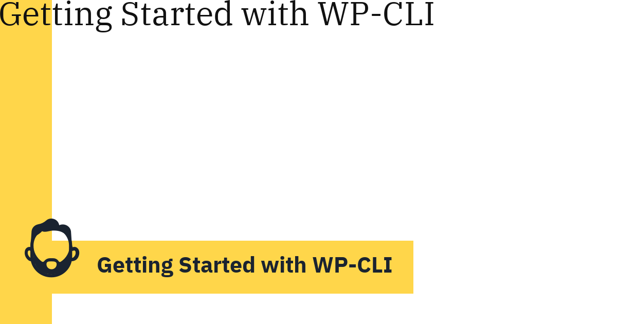 Getting Started with WP-CLI