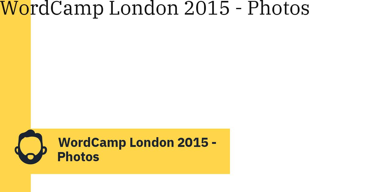 WordCamp London 2015 – Photos